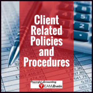Client Related Policies and Procedures - Various Packages